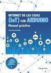 INTERNET DE LAS COSAS (IOT) CON ARDUINO MANUAL PRACTICO