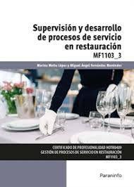MF1103_3 SUPERVISION Y DESARROLLO DE PROCESOS DE SERVICIO EN RESTAURACION
