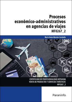 MF0267_2 PROCESOS ECONOMICO-ADMINISTRATIVOS EN AGENCIAS DE VIAJES