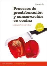 PROCESOS DE PREELABORACION Y CONSERVACION EN COCINA 2.ª EDICION 2