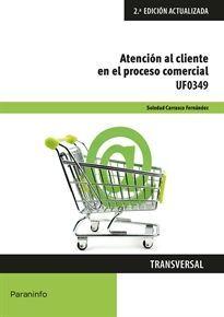 UF0349  ATENCIÓN AL CLIENTE EN EL PROCESO COMERCIAL