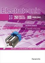 ELECTROTECNIA (350 CONCEPTOS TEORICOS - 800 PROBLEMAS) 12.ª ED.