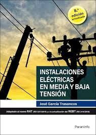 INSTALACIONES ELECTRICAS EN MEDIA Y BAJA TENSION 8.ª EDICION 2020