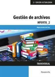 MF0978_2 GESTION DE ARCHIVOS. 2ª ED. ACTUALIZADA