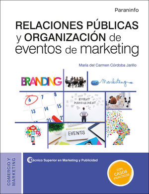 RELACIONES PUBLICAS Y ORGANIZACION DE EVENTOS DE MARKETING