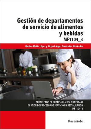 MF1104_3 GESTION DE DEPARTAMENTOS DE SERVICIO DE ALIMENTOS Y BEBIDAS