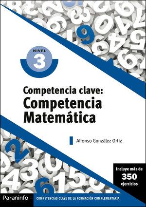 COMPETENCIA CLAVE: COMPETENCIA MATEMATICA NIVEL 3