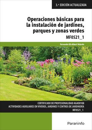 MF0521_1 OPERACIONES BASICAS PARA LA INSTALACION DE JARDINES, PARQUES Y ZO