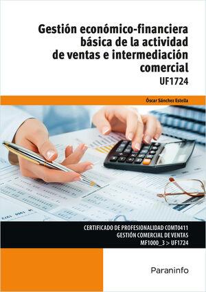 UF1724 GESTION ECONOMICO-FINANCIERA BASICA DE LA ACTIVIDAD DE VENTAS E INTERMEDIACION COMERCIAL
