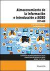 UF1468 ALMACENAMIENTO DE LA INFORMACION E INTRODUCCION A SGBD