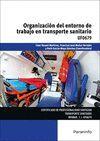 UF0679 ORGANIZACION DEL ENTORNO DE TRABAJO EN TRANSPORTE SANITARIO