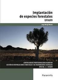 UF0699 IMPLANTACION DE ESPECIES FORESTALES