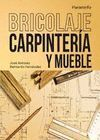 BRICOLAJE, CARPINTERIA Y MUEBLE