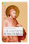 FRANCISCO DE ASIS Y LA IGLESIA