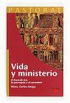 VIDA Y MINISTERIO. EL CURA DE ARS, LA PARROQUIA Y EL SACERDOTE