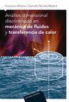 ANÁLISIS DIMENSIONAL DISCRIMINADO EN MECÁNICA DE FLUIDOS Y TRANSFERENCIA DE CALOR