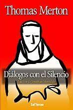 DIALOGOS CON EL SILENCIO 3ª ED.