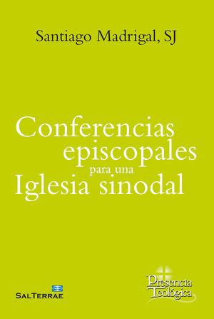 CONFERENCIAS EPISCOPALES PARA UNA IGLESIA SINODAL