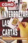 COMO...INTERPRETAR LAS CARTAS