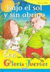 BAJO EL SOL Y SIN ABRIGO