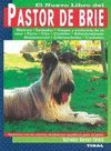 PASTOR DE BRIE. EL NUEVO LIBRO