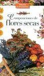 COMPOSICIONES DE FLORES SECAS.
