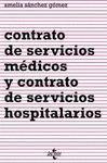 CONTRATO DE SERVICIOS MEDICOS Y CONTRATO DE S