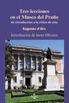 TRES LECCIONES EN EL MUSEO DEL PRADO. DE INTRODUCCION A CRITICA DE ART