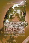 INTRODUCCIÓN AL PENSAMIENTO FILOSÓFICO. 8ª ED.