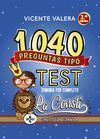 1040 PREGUNTAS TIPO TEST SOBRE LA CONSTITUCION ESPAÑOLA. LA CONSTI. 2 ED.