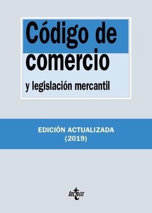 CÓDIGO DE COMERCIO Y LEGISLACIÓN MERCANTIL. ED. 2019