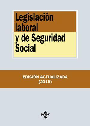 LEGISLACIÓN LABORAL Y DE SEGURIDAD SOCIAL ED. 2019