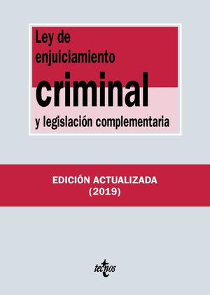 LEY DE ENJUICIAMIENTO CRIMINAL Y LEGISLACIÓN COMPLEMENTARIA 2019