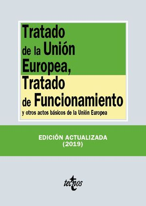 TRATADO DE LA UNIÓN EUROPEA ED. 2019