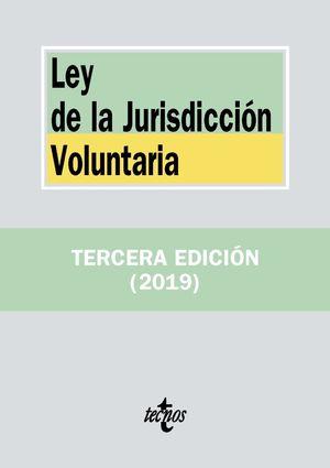 LEY DE LA JURISDICCIÓN VOLUNTARIA 3ª ED. 2019