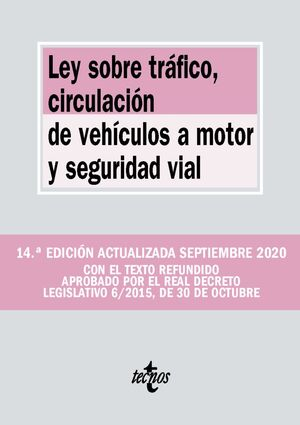 LEY SOBRE TRÁFICO, CIRCULACIÓN DE VEHÍCULOS A MOTOR Y SEGURIDAD VIAL 2020