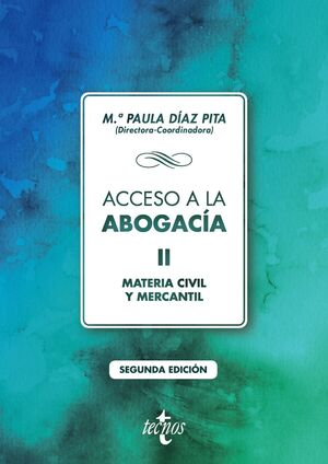 ACCESO A LA ABOGACÍA. TOMO 2 :  MATERIA CIVIL Y MERCANTIL ED. 2020