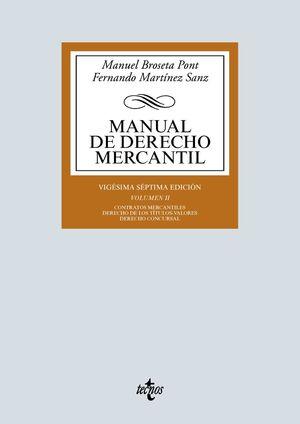 MANUAL DE DERECHO MERCANTIL. VOL. 2. 27ª ED. 2020