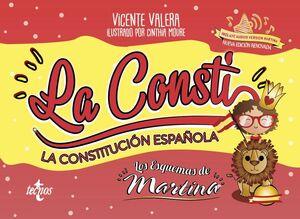 LA CONSTI. CONSTITUCION ESPAÑOLA. LOS ESQUEMAS DE MARTINA. NUEVA ED. RENOVADA