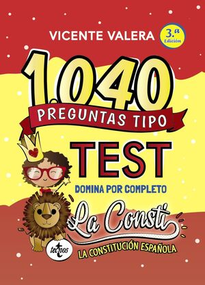 1040 PREGUNTAS TIPO TEST LA CONSTITUCION ESPAÑOLA