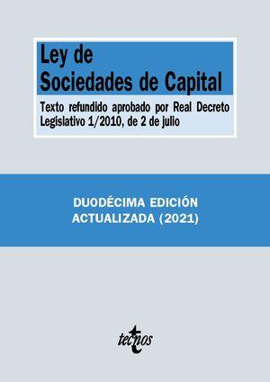 LEY DE SOCIEDADES DE CAPITAL. 12ª ED. 2021