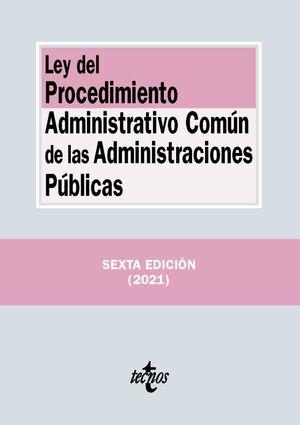 LEY DEL PROCEDIMIENTO ADMINISTRATIVO COMÚN DE LAS ADMINISTRACIONES PÚBLICAS 2021