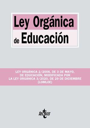 LEY ORGÁNICA DE EDUCACIÓN. ED. 2021