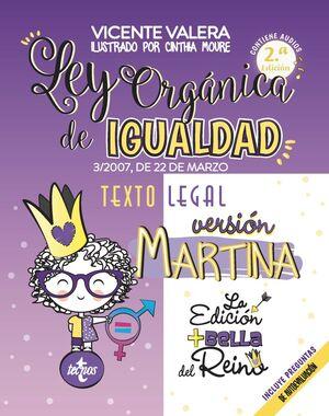 LEY ORGÁNICA DE IGUALDAD. VERSIÓN MARTINA. 2ª ED.