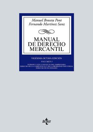 MANUAL DE DERECHO MERCANTIL. VOL. 1. 28ª ED. 2021