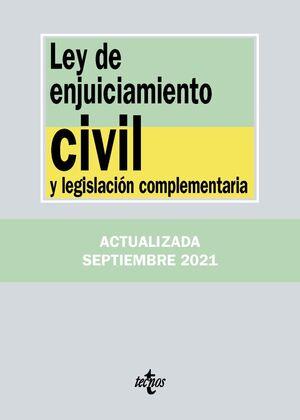 LEY DE ENJUICIAMIENTO CIVIL Y LEGISLACIÓN COMPLEMENTARIA 25ª ED. 2021
