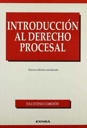 INTRODUCCION AL DERECHO PROCESAL 3ª ED.
