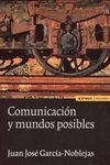 COMUNICACION Y MUNDOS POSIBLES 2ª EDIC
