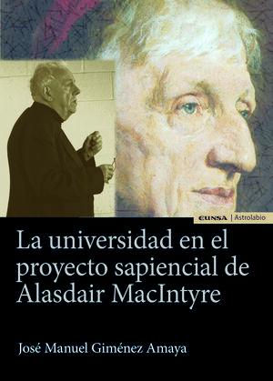 LA UNIVERSIDAD EN EL PROYECTO SAPIENCIAL DE ALASDAIR MACINTYRE
