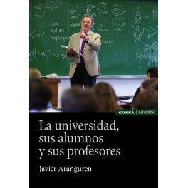 LA UNIVERSIDAD, SUS ALUMNOS Y SUS PROFESORES